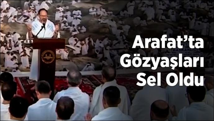 Arafat'ta gözyaşları sel oldu