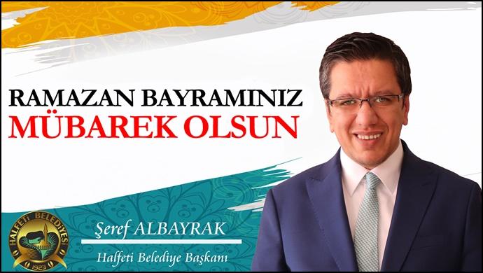 Başkan Albayrak'ın Ramazan Bayramı Mesajı