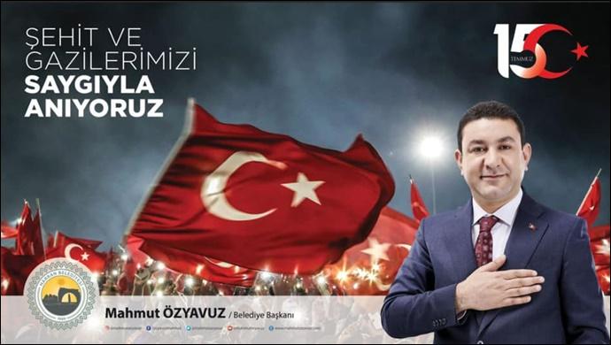 Başkan Özyavuz'dan 15 Temmuz Mesajı