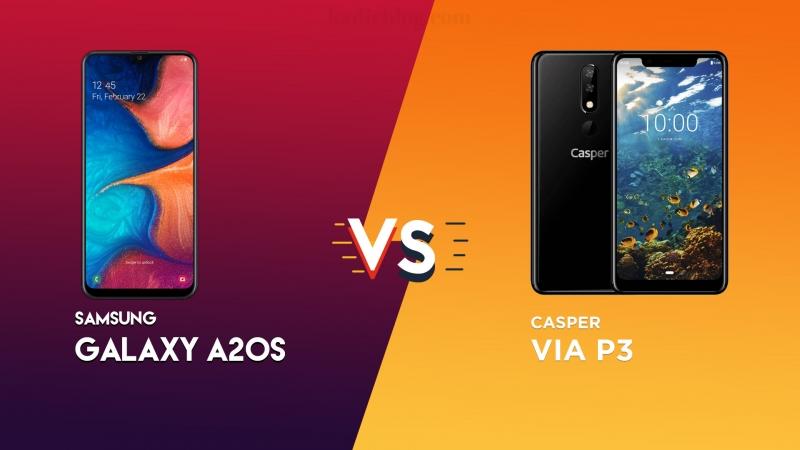 Casper VIA P3 ve Samsung Galaxy A20s Karşılaştırma