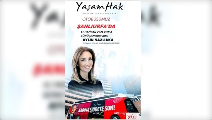 CHP Kadın Kolları Genel Başkanı Aylin Nazlıaka Şanlıurfa'da