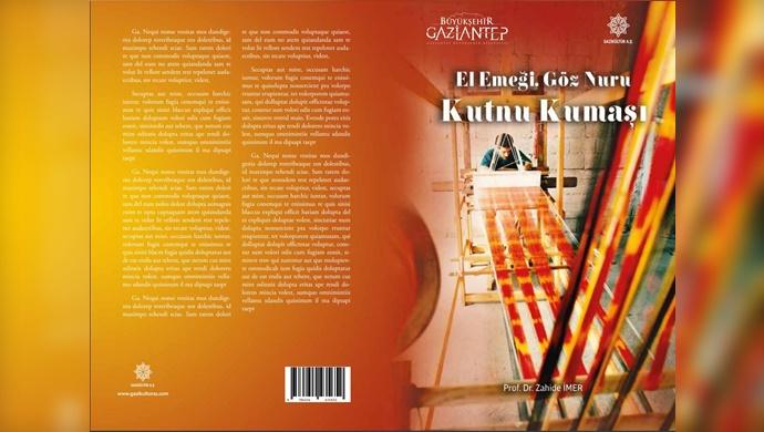 """El Emeği, Göz Nuru Kutnu Kumaşı"""" Kitabı Elektronik Ortamda Yayımlandı"""