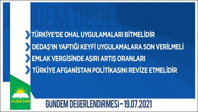 HÜDA PAR: Türkiye OHAL yöntemlerine başvurmaktan vazgeçmeli