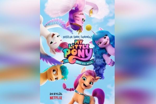 My Little Pony: Yeni Bir Nesil  24 Eylül'de Netflix'te izleyicilerle buluşuyor