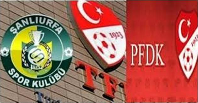 PFDK'dan Urfaspor'a Yine Ceza