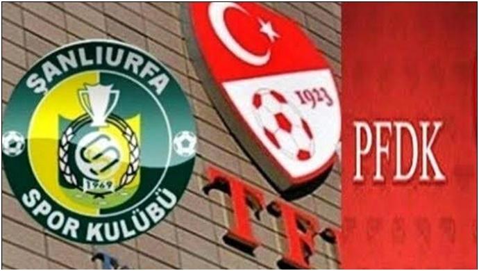 Urfaspor'PFDK'ya Sevk Edildi